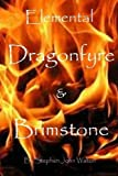 Elemental Dragonfyre and Brimstone, Stephen Walton, 1490338276