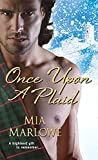 Once Upon a Plaid (Spirit of the Highlands Book 2)