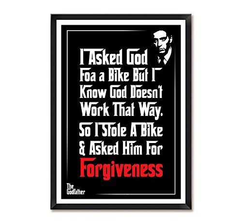 Lab No. 4 I Asked God For A Bike Godfather Movie Quote Framed Poster In A3 Size