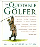 The Quotable Golfer, , 1558219986