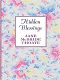 Hidden Blessings, Jane McBride Choate, 0786291729
