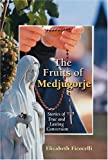 The Fruits of Medjugorje, Elizabeth Ficocelli, 0809143887