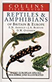 Field Guide to the Reptiles and Amphibians of Britain and Europe (Collins Field Guide)