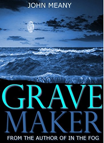 Grave Maker: Suspense/Thriller