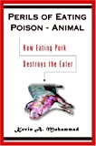 img - for Perils of Eating Poison-Animal book / textbook / text book