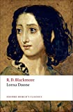 Lorna Doone: A Romance of Exmoor (Oxford World's Classics)