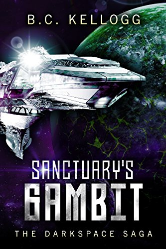 Sanctuary's Gambit: The Darkspace Saga Book 2