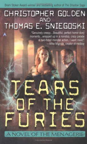 The Tears of the Furies: The Menagerie #2