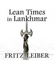 Lean Times in Lankhmar: A Fafhrd and the Gray Mouser Adventure