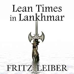 Lean Times in Lankhmar Audiobook