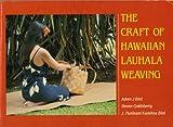 The Craft of Hawaiian Lauhala Weaving, Adren J. Bird and J. P. Bird, 0824807790