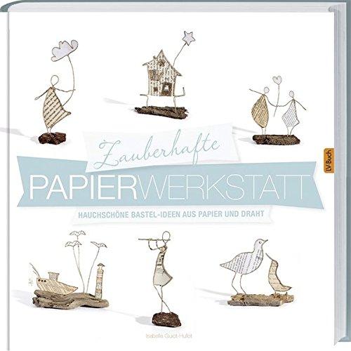 Zauberhafte Papier-Werkstatt
