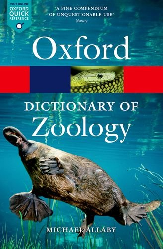 A Dictionary Of Zoology (Oxford Quick Reference)