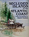 Secluded Islands of the Atl Co, David Yeadon, 0517543656