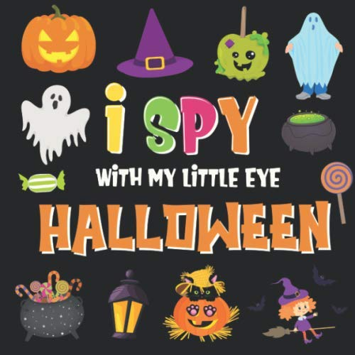Four Eyes Halloween (I Spy With My Little Eye - Halloween: A Fun Search and Find Game for Kids 2-4! | Colorful Alphabet A-Z Halloween Guessing Game for Little Children (I Spy Books)