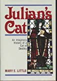 img - for Julian's Cat: The Imaginary History of a Cat of Destiny book / textbook / text book