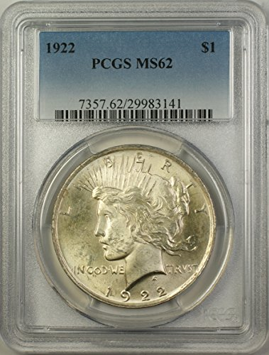1922 Peace Silver Dollar Coin (ABR12-G) Better Coin $1 MS-62 PCGS