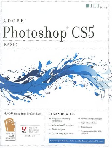 Photoshop Cs5: Basic, Aca Edition + Certblaster