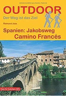 Portugal Spanien: Jakobsweg Caminho Português: von Porto nach Santiago und Finisterre: Amazon.es: Joos, Raimund: Libros en idiomas extranjeros