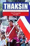 Thaksin, Pasuk Phongpaichit and Chris Baker, 9749575555