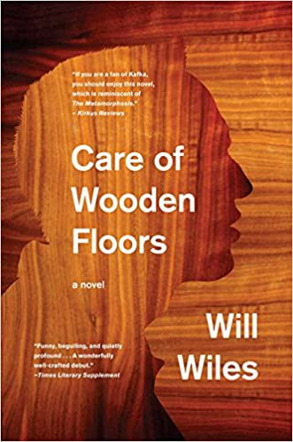 Care Of Wooden Floors Will Wiles 9780547953564 Amazon Books