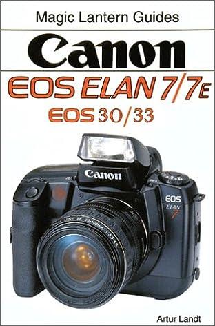 canon eos elan 7 7e magic lantern guides artur landt rh amazon com Images Taken with Elan 7E canon elan 7 instruction manual