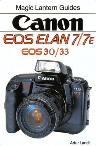 canon eos elan 7 7e magic lantern guides artur landt rh amazon com canon eos elan 7 user manual canon eos elan 7 user manual