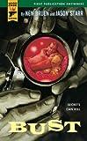 Image of Bust (Hard Case Crime Book 20)