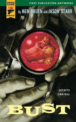 Bust (Hard Case Crime Book 20)