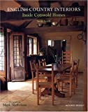 : English Country Interiors: Inside Cotswold Homes