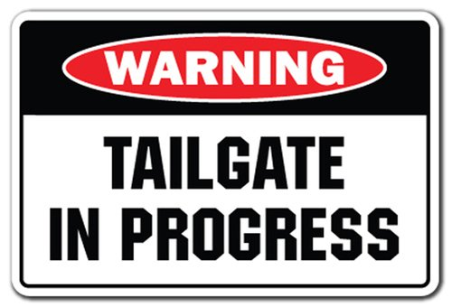 [SignJoker] TAILGATE IN PROGRESS Warning Sign gag novelty gift funny football bbq food beer Wall Plaque Decoration