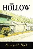 The Hollow, Nancy Hyde, 059529457X