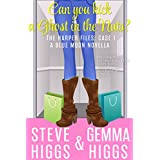 Can You Kick a Ghost in the Nuts? (A Cozy Mystery): The Harper Files: Book 1 A Blue Moon Novella