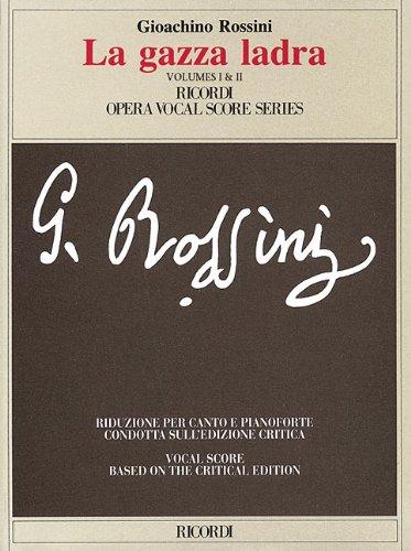 La Gazza Ladra: Vocal Score by Hal Leonard