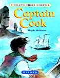 img - for Captain Cook (What's Their Story?) book / textbook / text book