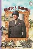 George S. Patton Jr., Jane Sutcliffe, 0822554615