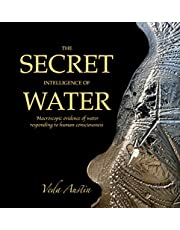 The Secret Intelligence of Water: Macroscopic Evidence of Water Responding to Human Consciousness