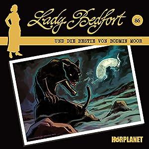 Die Bestie von Bodmin Moor (Lady Bedfort 86) Hörspiel