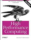High Performance Computing, Dowd, Kevin and Severance, Charles, 156592312X