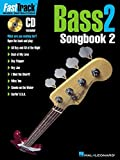 FastTrack Bass Songbook 2 - Level 2 Bk/Online Audio (Fast Track (Hal Leonard))
