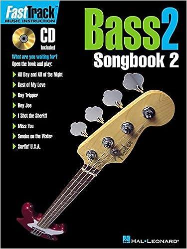 Amazon.com: FastTrack Bass Songbook 2 - Level 2 (Fast Track (Hal Leonard)) (0073999953695): Hal Leonard Corp.: Books