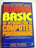 Beginning with BASIC, Kent Porter, 0452254914