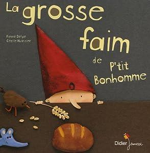 """Afficher """"La Grosse faim de P'tit Bonhomme"""""""