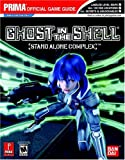 Ghost in the Shell: Stand Alone Complex (Prima Official Game Guide)
