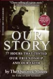 Our Story: 77 Hours That Tested Our Friendship and Our Faith