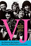 img - for VJ: The Unplugged Adventures of MTV's First Wave book / textbook / text book
