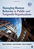 Managing Human Behavior in Public and Nonprofit Or