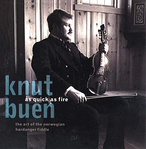 As Quick as Fire: The Art of the Norwegian Hardanger Fiddle