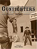 Gunfighters, Chris McNab, 1592235077