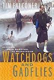 Watchdogs And Gadflies